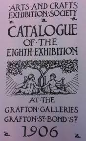 Catalogue of the Arts and Crafts Exhibition, 1906