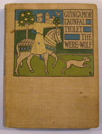 Illustrated by Caroline Watts and published by David Nutt in 1904