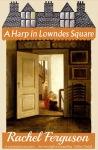 rachel-ferguson-a-harp-in-lowndes-square